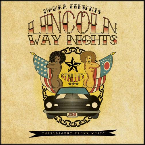 Stalley Lincoln Way Nights Intelligent Trunk Music
