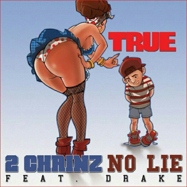 2 Chainz Drake No Lie Hulk