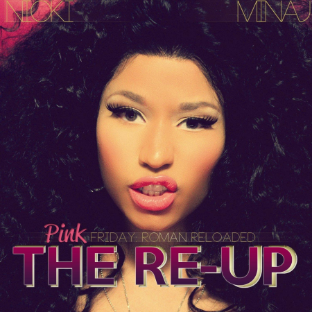 Pink Friday- Roman Reloaded The Re-Up Cover