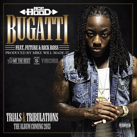 Bugatti - Ace Hood Artwork
