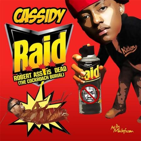 Cassidy RAID Meek Diss