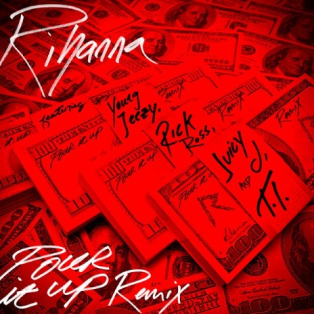 Rihanna Pour It Up Remix Artwork