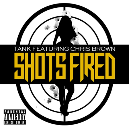 Tank and Chris Brown Shots Fired Artwork