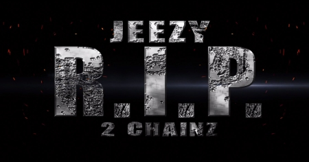 Young Jeezy x 2 Chainz R.I.P. Video