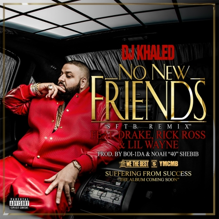 DJ Khaled No New Friends Artwork