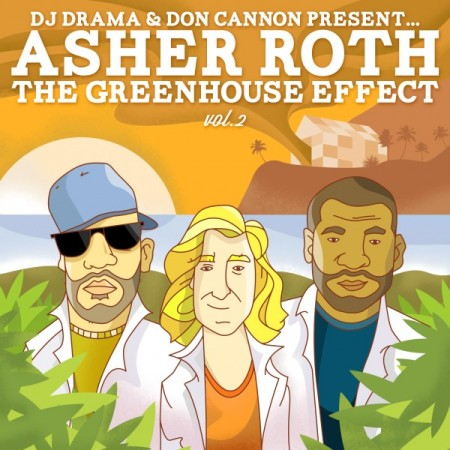 Asher Roth The Greenhouse Effect Vol. 2 COVER