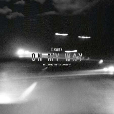 Drake On My Way artwork