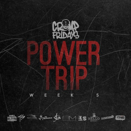Power Trip Freestyle Crump Fridays,jpeg