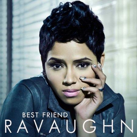 RAVAUGHN_BestFriend